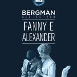 """""""Fanny e Alexander"""" di Ingmar Bergman"""